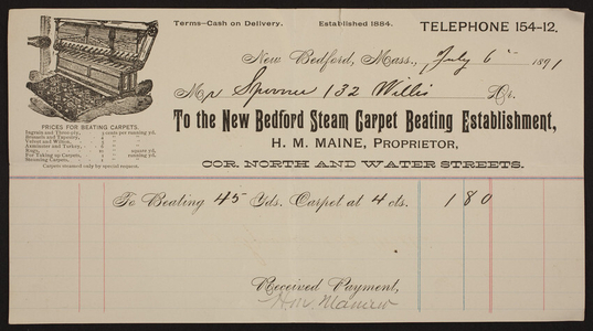 Billhead for the New Bedford Steam Carpet Beating Establishment, H.M. Maine, proprietor, corner North and Water Streets, New Bedford, Mass., dated July 6, 1891