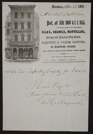 Billhead for Jude Snow & C.C. Hall, importers, jobbers and retailers of silks, shawls, mantillas, foreign and American dry goods, carpets & floor cloths, 64 Hanover Street, Boston, Mass., dated April 19, 1853
