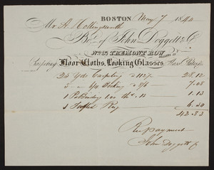 Billhead for John Doggett & Co., carpeting, floor cloths, looking glasses, glass plates, No. 37 Tremont Row, Boston, Mass., dated May 7, 1840