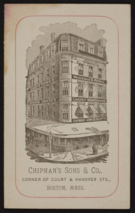 Trade card for Chipman's Sons & Co., carpetings, corner of Court & Hanover Streets, Boston, Mass., undated