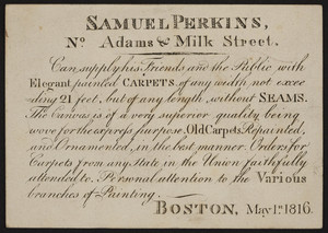 Trade card for Samuel Perkins, carpets, Adams & Milk Street, Boston, Mass., May 1, 1816