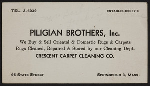 Trade card for Piligian Brothers, Inc., oriental & domestic rugs & carpets, 96 State Street, Springfield, Mass., undated