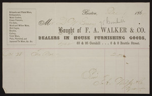 Billhead for F.A. Walker & Co., dealers in house furnishing goods, 83 & 85 Cornhill, 6 & 8 Brattle Street, Boston, Mass., dated December 1, 1864