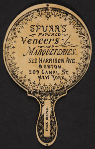 Trade cards for Spurr's Papered Veneers and Marqueteries, 522 Harrison Avenue, Boston, Mass. and 209 Canal Street, New York, New York, undated