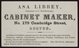 Trade card for Asa Libbey, cabinet maker, No. 179 Cambridge Street, Boston, Mass., undated
