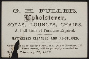 Trade card for G.H. Fuller, upholsterer, 15 Hardy Street and 115 and 117 Essex Street, location unknown, February 12, 1868