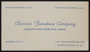 Trade card for the Charron Furniture Company, 162 Manchester Street, Manchester, New Hampshire, undated