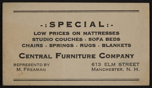Trade card for the Central Furniture Company, 613 Elm Street, Manchester, New Hampshire, undated