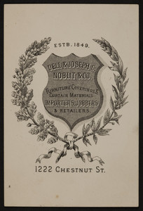 Trade card for Dell & Joseph C. Noblit & Co., furniture coverings & curtain materials, 1222 Chestnut Street, location unknown, undated