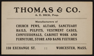 Trade card for Thomas & Co., church, store and bank fixtures, 110 Exchange Street, Worcester, Mass., undated