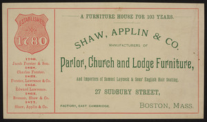 Trade card for Shaw, Applin & Co., manufacturers of parlor, church and lodge furniture, 27 Sudbury Street, Boston, Mass., 1877