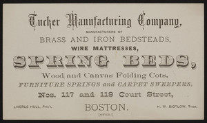 Trade card for the Tucker Manufacturing Company, brass and iron bedsteads, wire mattresses, spring beds, Nos. 117 and 119 Court Street, Boston, Mass., undated
