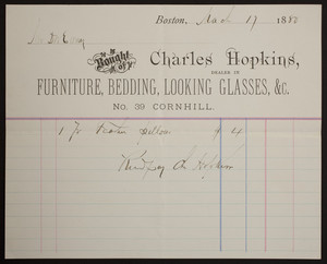Billhead for Charles Hopkins, dealer in furniture, bedding, looking glasses, &c., No. 39 Cornhill, Boston, Mass., dated March 17, 1880