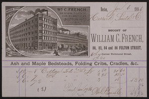 Billhead for William C. French, ash and maple bedsteads, folding cribs, cradles &c., 80, 82, 84 and 86 Fulton Street, corner Richmond Street, Boston, Mass., dated January 6, 1886