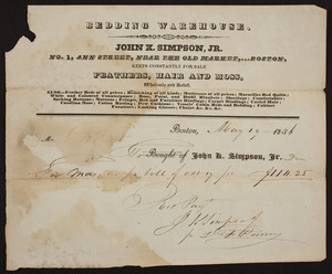Billhead for John K. Simpson, Jr., bedding warehouse, No. 1 Ann Street, near the Old Market, Boston, Mass., dated May 19, 1836