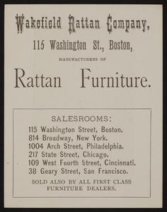 Trade card for the Wakefield Rattan Company, manufacturers of rattan furniture, 115 Washington Street, Boston, Mass., undated