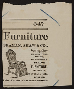 Advertisement for Braman, Shaw & Co., furniture, 27 Sudbury Street, Boston, Mass., undated