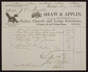 Billhead for Shaw & Applin, manufacturers of and wholesale dealers in parlor, church and lodge furniture, 27 Sudbury, 69 and 71 Portland Streets, Boston, Mass., dated May 15, 1879