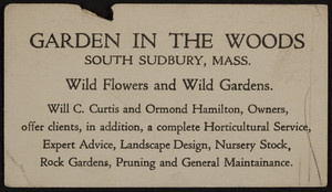 Trade card for the Garden in the Woods, wild flowers and wild gardens, South Sudbury, Mass., 1920-1940