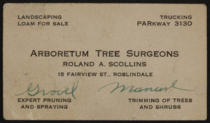Trade card for Roland A. Scollins, arboretum tree surgeons, 15 Fairview Street, Roslindale, Mass., 1920-1940