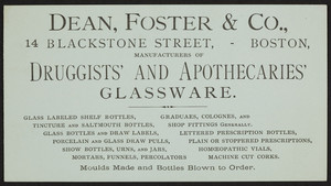 Trade card for Dean, Foster & Co., manufacturers of druggists' and apothecaries' glassware, 14 Blackstone Street, Boston, Mass., undated