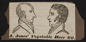 Advertisement for A. Jones' Vegetable Hair Oil, location unknown, ca. 1851