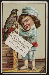 Trade card for Dr. Jay O. Day, hair and scalp specialist, Tremont House, Boston, Mass. and 26 Pelham Street, Newport, Rhode Island, 1881
