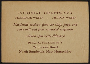 Trade card for Colonial Craftways, handmade products, Whiteface Road, North Sandwich, New Hampshire, undated