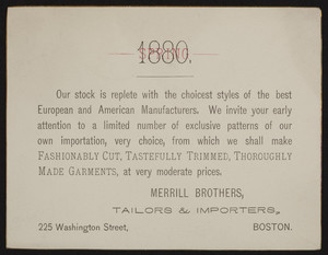 Trade card for Merrill Brothers, tailors & importers, 225 Washington Street, Boston, Mass., Spring, 1880