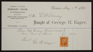 Billhead for George H. Eager, merchant tailor, No. 213 Washington Street, Boston, Mass., dated May 5, 1869
