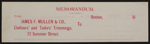 Memorandums for James F. Mullen & Co., clothiers' and tailors' trimmings, 72 Summer Street, Boston, Mass., 1800s