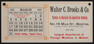 Advertising blotter for Walter C. Brooks & Co., tailors to Harvard Co-operative Society, No. 15 Milk Street, Boston, Mass., March, 1901