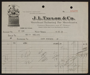 Billheads for J.L. Taylor & Co., merchant tailoring for merchants, corner Broadway and 4th Street, New York, New York and Chicago, Illinois, 1912-1914