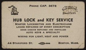 Trade card for the Hub Lock and Key Service, locksmiths, 44 Staniford Street, Boston, Mass., 1920-1940