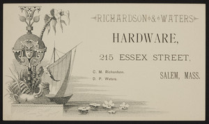 Trade card for Richardson & Waters, hardware, 215 Essex Street, Salem, Mass., undated