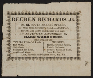 Trade card for Reuben Richards, Jr., hard ware goods, No. 41 South Market Street, 2d store from Merchant's Row, Boston, Mass., dated October 14, 1826