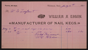 Billhead for William A. Edson, manufacturer of nail kegs, Whitman, Mass., dated July 16, 1888