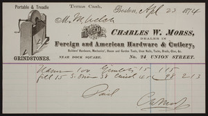 Billhead for Charles W. Morss, foreign and American hardware & cutlery, No. 24 Union Street, near Dock Square, Boston, Mass., dated April 23, 1874