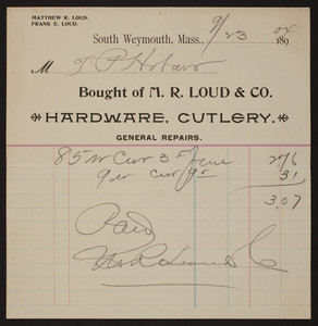 Billhead for M.R. Loud & Co., hardware, cutlery, South Weymouth, Mass., dated September 23, 1904