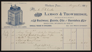 Billhead for Lamson & Trowbridge, hardware, paints, oils and varnishes, No. 194 Main Street, Marlboro, Mass., dated August, 1897