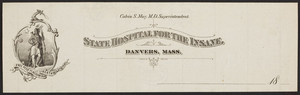 Letterhead for the State Hospital for the Insane, Danvers, Mass., 1878-1899