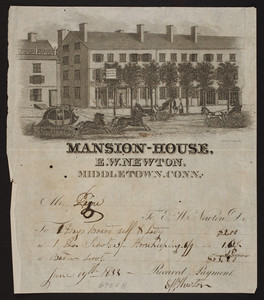 Billhead for the Mansion-House, E.W. Newton, Middletown, Connecticut, dated June 19, 1833