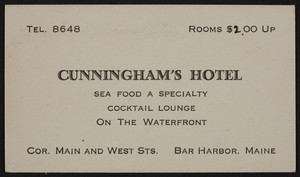 Trade card for Cunningham's Hotel, corner Main and West Streets, Bar Harbor, Maine, undated