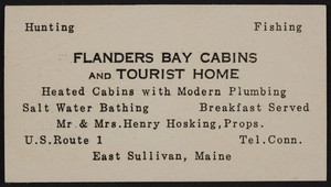 Trade card for the Flanders Bay Cabins and Tourist Home, Route 1, East Sullivan, Maine, undated