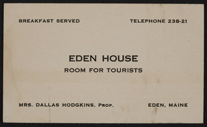 Trade card for Eden House, room for tourists, Eden, Maine, undated