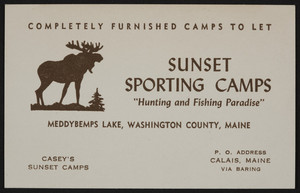 Trade card for Sunset Sporting Camps, Meddybemps Lake, Washington County, Calais, Maine, undated