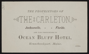 Trade card for The Carleton, Jacksonville, Florida and the Ocean Bluff Hotel, Kennebunkport, Maine, undated