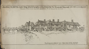 "Advertisement for the Massachusetts Bay Tercentenary Celebration: ""English Village on the Charles,"" The English Group Seen From the Bank Beyond, 1930"