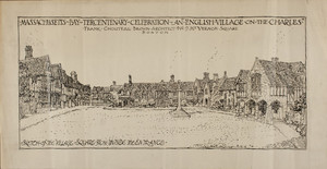 "Advertisement for the Massachusetts Bay Tercentenary Celebration: ""English Village on the Charles,"" Sketch of the Village Square From the Entrance, 1930"