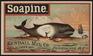 Trade card for Soapine French Laundry Soap, Kendall M'F'G. Co., Providence, Rhode Island, undated